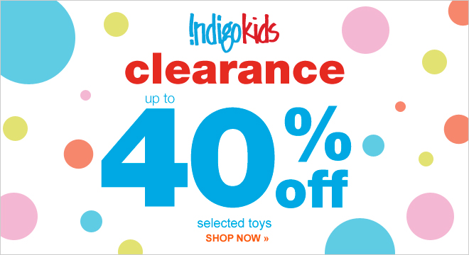 Chapters Indigo Indigo Kids Clearance - Up to 40 Off Select Toys
