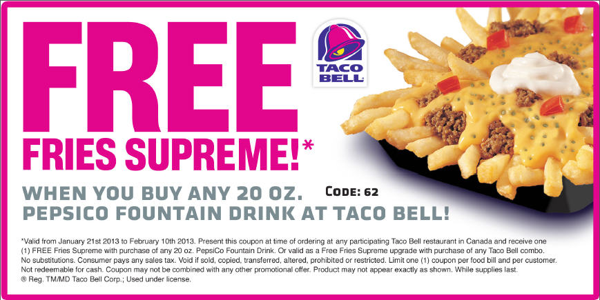 Taco Bell FREE Fries Supreme when you buy a Drink (Jan 21- Feb 10)