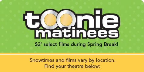 Empire Theatres $2 Toonie Matinees during Spring Break (Mar 11-15)