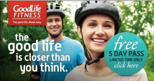 GoodLife Fitness FREE 5 Day Trial Pass Pic
