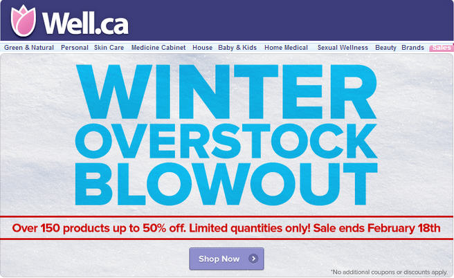 Well Winter Overstock Blowout - Over 150 Products up to 50 Off (Until Feb 18)