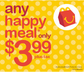 McDonalds $3.99 for Any Happy Meal
