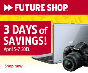 Future Shop 3 Days of Savings (Apr 5-7)