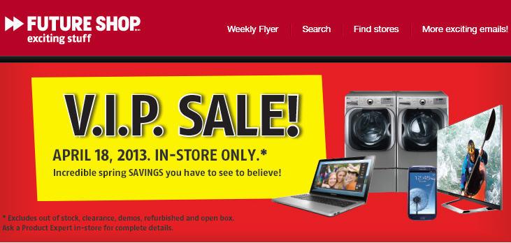 Future Shop VIP In-Store Sale (April 18)