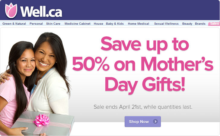 Well Save up to 50 on Mother's Day Gifts (Apr 18-21)