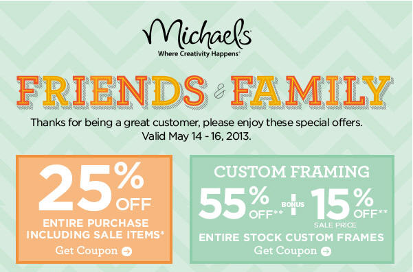 Michaels Friends & Family Event - 25 Off Entire Purchase including Sale Items (May 14-16)