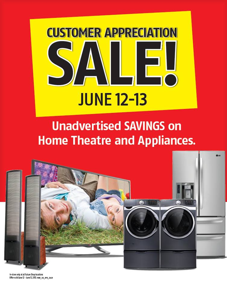 Future Shop Customer Appreciation Sale (June 12-13)