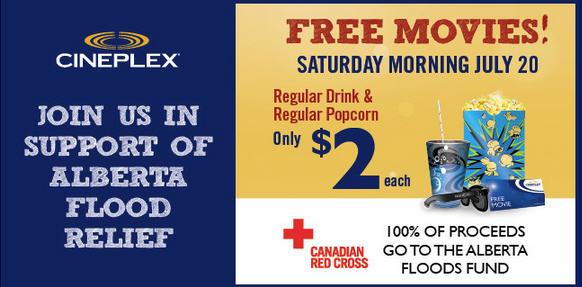 Cineplex FREE Movies - 100 of Proceeds to Alberta Floods Fund (July 20)