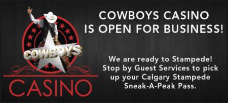 Cowboys Casino FREE Calgary Stampede Sneak-A-Peak Pass ($8 Value)