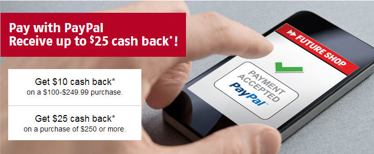 Future Shop Pay with PayPal and get up to $25 Cash Back