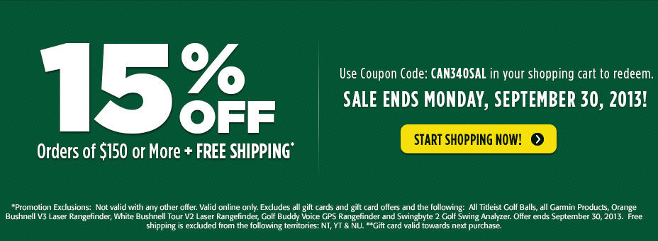 Golf Town 15 Off Orders over $150 + Free Shipping (Sept 30)