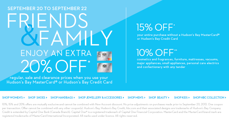 Hudson's Bay Friends & Family Sale - 15 Off Your Entire Purchase, or 20 Off with HBC Credit Card (Sept 20-22)