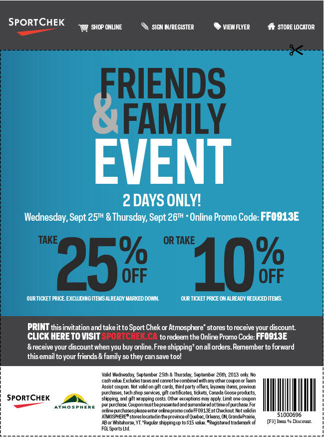 Sport Chek Friends and Family Event - 25 Off Regular Priced Items 10 Off Sale Items (Sept 25-26)