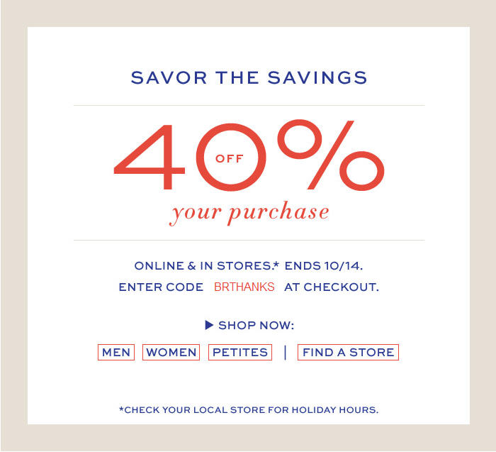 Banana Republic Thanksgiving Sale - 40 Off Your Purchase In-Store & Online (Oct 13-14)
