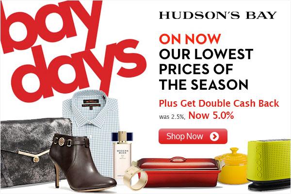 Hudson's Bay Bay Days 5 Double Cash Back on Ebates