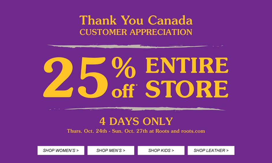 Roots Customer Appreciation - 25 Off Entire Store (Oct 24-27)