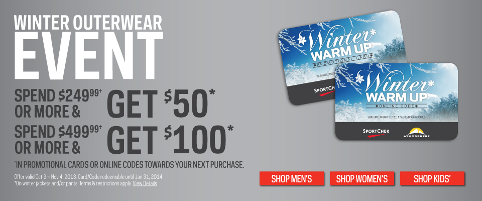 Sport Chek Winter Outerwear Event - Get up to $100 Promo Card