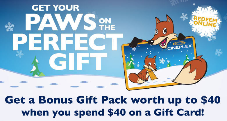 Cineplex Buy $40 Gift Card, Get a Bonus Holiday Gift Pack worth up to $40