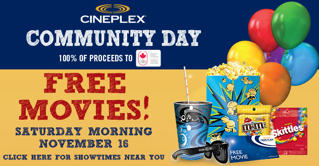 Cineplex FREE Movies at Cineplex Theatres + $2 Concession on Community Day TODAY (Morning of Nov 16)