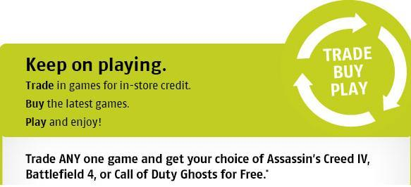 Future Shop & Best Buy - FREE Call of Duty Ghosts, Assassin's Creed IV, or Battlefield 4 when you Trade In Any Used Game (Nov 9-11)