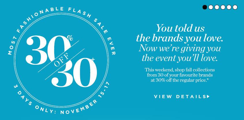 Holt Renfrew Flash Sale - 30 Off 30 Brands (Nov 15-17)