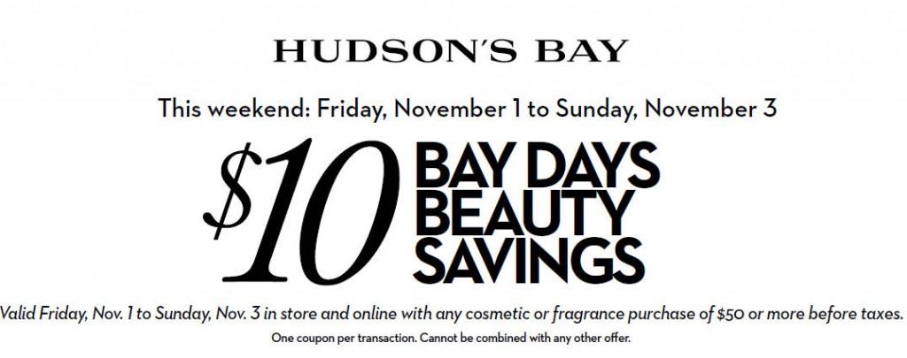 Hudson's Bay $10 Bay Days Beauty Savings Coupon (Nov 1-3)