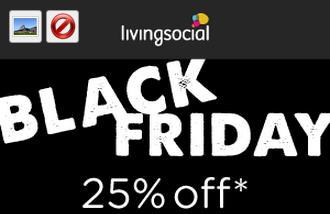LivingSocial Early Black Friday - 25 Off All Deals Promo Code (Nov 25-29)