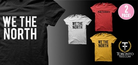 Two #WeTheNorth T-Shirts