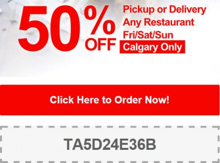 TasteAway Promo Code - 50 Off Pickup or Delivery at any Calgary Restaurant (Oct 17-19)